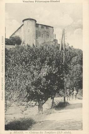 """CPA FRANCE 84 """"Roaix, Le Château des Templiers"""" / TEMPLIERS"""