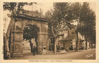 """CPA FRANCE 84 """"Bédarrides, Porte principale 4 Septembre"""""""