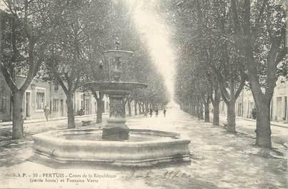 """CPA FRANCE 84 """"Pertuis, Cours de la République et Fontaine Verte"""""""