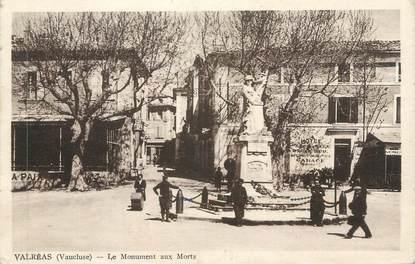 """CPA FRANCE 84 """" Valréas, Le monument aux morts"""""""