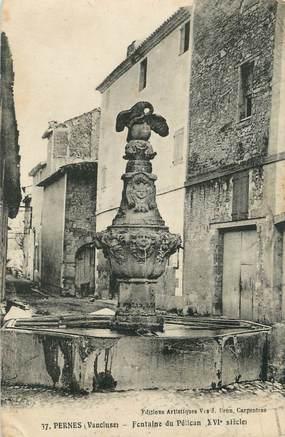 """CPA FRANCE 84 """" Pernes, La Fontaine du Pélican"""""""