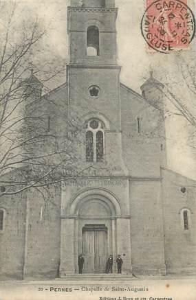 """CPA FRANCE 84 """" Pernes, La Chapelle de St Augustin"""""""