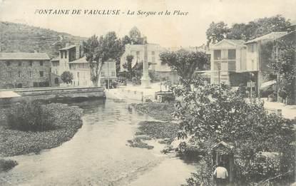"""CPA FRANCE 84 """" Fontaine de Vaucluse, La Sorgue et la place"""""""