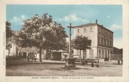 """CPA FRANCE 69 """" St Vérand, Ecole de garçons et la Mairie"""""""