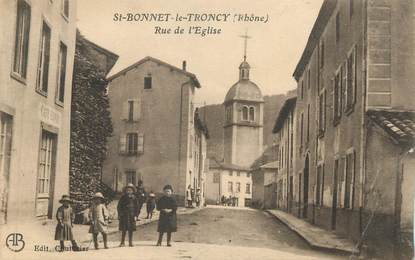 "CPA FRANCE 69 "" St Bonnet le Troncy, Rue de l'église"""