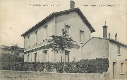 """CPA FRANCE 69 """" La Tour de Salvagny, Restaurant Chaverondier"""""""