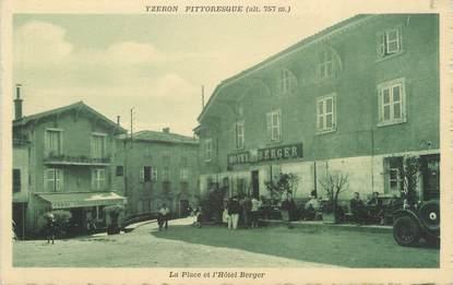"""CPA FRANCE 69 """" Izeron, La place et l'Hôtel Berger"""""""