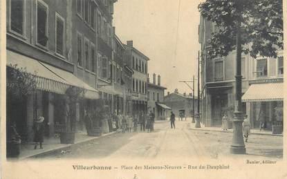 """CPA FRANCE 69 """" Villeurbanne, Place des Maisons Neuves, Rue du Dauphiné"""""""