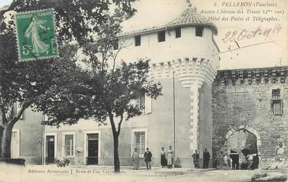 """CPA FRANCE 84 """" Velleron, Ancien Château des Trians, Hôtel des Postes et Télégraphes"""""""