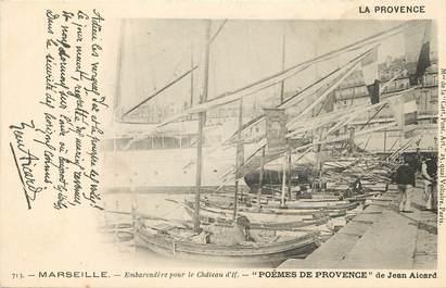 """CPA FRANCE 13 """"Marseille, embarcadère pour le Chateau d'If"""" / JEAN AICARD"""