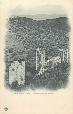 """CPA FRANCE 83 """" Hyères , Vieux château et Mont des Maures"""""""
