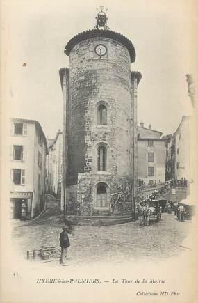 """CPA FRANCE 83 """" Hyères Les Palmiers, La Tour de la Mairie"""""""