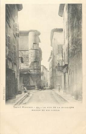 """CPA FRANCE 83"""" St Maximin, Rue de la Basilique"""""""