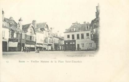"""CPA FRANCE 51 """" Reims, Vieilles maisons de la Place St Timothée"""""""