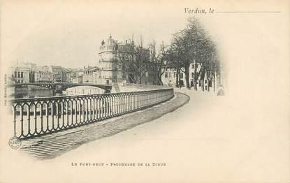 "CPA FRANCE 55 "" Verdun, Le Pont Neuf, Promenade de la Digue"""