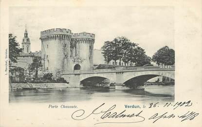 "CPA FRANCE 55 "" Verdun, Porte Chaussée"""