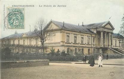 """CPA FRANCE 36 """" Chateauroux, Le Palais de Justice"""""""