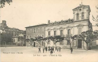 """CPA FRANCE 83 """" Les Arcs, L'Hôtel de Ville"""""""