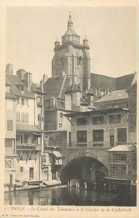 """CPA FRANCE 39 """"Dole, Le Canal des Tanneurs et le clocher de la Cathédrale"""""""