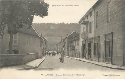 "CPA FRANCE 39 ""Arbois, Rue de Faramand et l'Ermitage"""