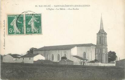 """CPA FRANCE 17 """" Ile de Ré, Saint Clément les Baleines, L'église , la Mairie et les Ecoles"""""""
