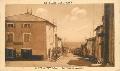 """CPA FRANCE 42 """" Villemontais, La route de Roanne"""""""