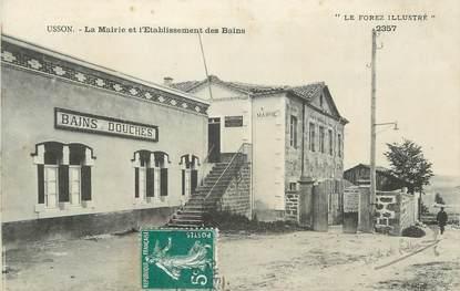 """CPA FRANCE 42 """" Usson en Forez, La Mairie et l'établissement des bains"""""""