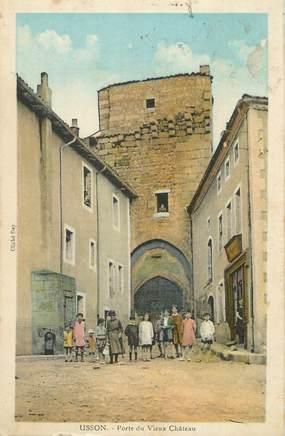 """CPA FRANCE 42 """" Usson en Forez, Porte du vieux château"""""""