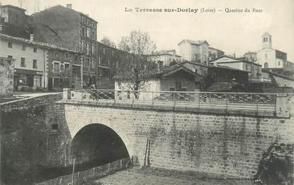 """CPA FRANCE 42 """" La Terrasse sur Dorlay, Quartier du Pont"""""""