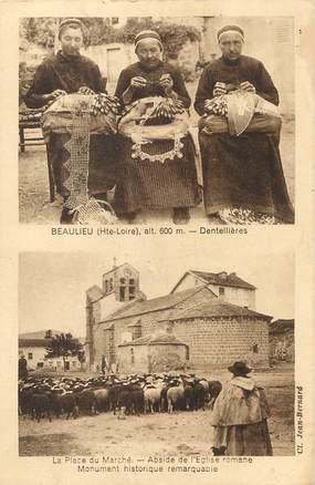 """CPA FRANCE 43 """" Beaulieu, Les dentelières, la place du marché, abside de l'église romane"""""""