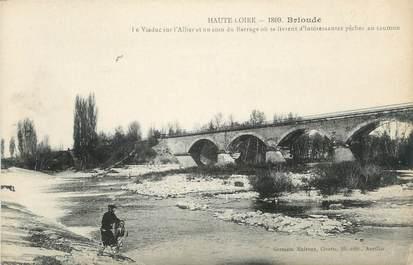 """CPA FRANCE 43 """" Brioude, Le viaduc sur l'Allier et un coin du barrage"""""""