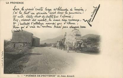"CPA FRANCE 13 ""série la Provence"" / FOLKLORE / JEAN AICARD / ATTELAGE"