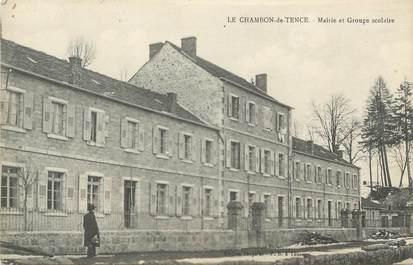 """CPA FRANCE 43 """" Le Chambon de Tence, Mairie et Groupe Scolaire"""""""