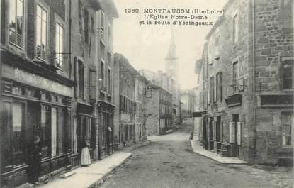 """CPA FRANCE 43 """" Monfaucon en Velay, L'Eglise Notre Dame et la Route d'Yssingeaux"""""""