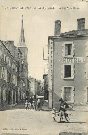 "CPA FRANCE 43 "" Monfaucon en Velay, La Rue Notre Dame"""