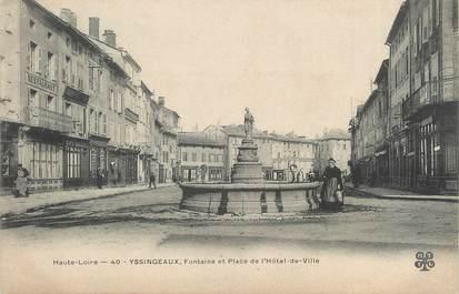 """CPA FRANCE 43 """" Yssingeaux, Fontaine et Place de l'Hôtel de Ville"""""""