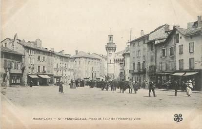 """CPA FRANCE 43 """" Yssingeaux, Place et Tour de l'Hôtel de Ville"""""""