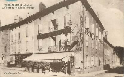 """CPA FRANCE 43 """" Yssingeaux, La Place et l'Hôtel de l'Europe"""""""