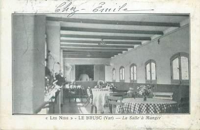 """CPA FRANCE 83 """" Le Brusc, La salle à manger des Nids"""""""
