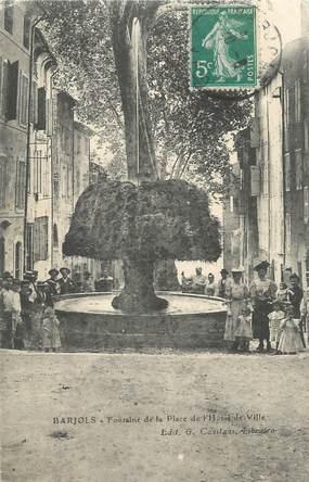 """CPA FRANCE 83 """" Barjols, Fontaine de la Place de l'Hôtel de Ville"""""""
