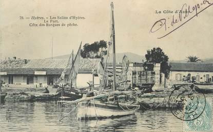 """CPA FRANCE 83 """"Hyères, Les Salins, le port et les barques de pêche"""""""