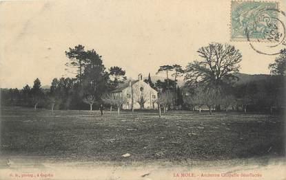 """CPA FRANCE 83 """" La Mole, Ancienne chapelle désaffectée"""""""