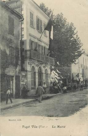 """CPA FRANCE 83 """"Puget Ville, La Mairie"""""""