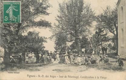 """CPA FRANCE 83 """" Pignans, Notre Dame des Anges un jour de pélérinage, consécration à la vierge"""""""