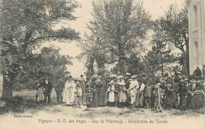 """CPA FRANCE 83 """" Pignans, Notre Dame des Anges un jour de pélérinage, bénédiction du terroir"""""""