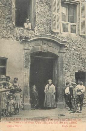"""CPA FRANCE 83 """" Pignans, Ancienne porte de la Chapelle du Couvent des Ursulines """""""