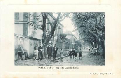 """CPA FRANCE 83 """"Solliès Pont, Rue de la Lys et les Ecoles"""""""