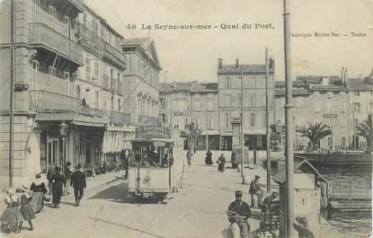 "CPA FRANCE 83 ""La Seyne sur Mer, Quai du Port""/ TRAMWAY"