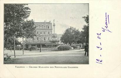 "CPA FRANCE 26 ""Valence, Grands magasins des Nouvelles Galeries"" / Ed. J. Céas & Fils"