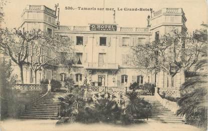 "CPA FRANCE 83 "" Tamaris sur Mer, Le Grand Hôtel"""